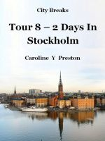 Cover for 'City Breaks - Tour 8 – 2 Days In Stockholm'