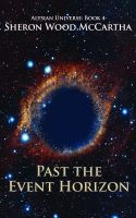 Cover for 'Past the Event Horizon: Alysian Universe Book 4'