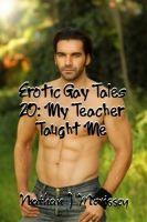 Cover for 'Erotic Gay Tales 20: My Teacher Taught Me'