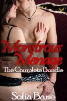 Cover for 'Monstrous Menage: The Complete Bundle (Bisexual Beast Threesomes)'