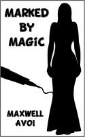 Cover for 'Marked by Magic'