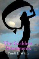 Cover for 'The Goddess Documents'