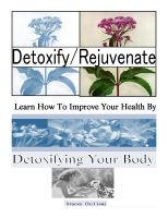 Cover for 'Detoxify/Rejuvenate: Learn How You Can Improve Your Health By Detoxifying Your Body'