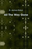 Cover for 'All The Way Gone'