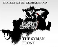 Cover for 'Dialectics on Global Jihad_The Syrian Front'