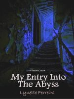 Cover for 'My entry into the Abyss'
