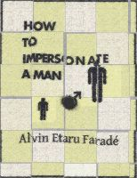Cover for 'How to Impersonate a Man'