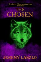 Cover for 'The Chosen (The Blood and Brotherhood Saga book 2)'