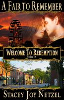 Cover for 'A Fair to Remember, Welcome To Redemption, Book 2'