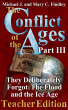 The Conflict of the Ages Teacher III They Deliberately Forgot The Flood and the Ice Age by Michael J. Findley