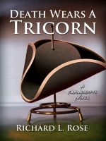 Cover for 'Death Wears a Tricorn: A Frameshifts Novel'