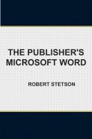 Cover for 'The Publisher's Microsoft Word'