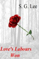 Cover for 'Love's Labours Won'