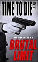 Cover for 'Time To Die #1: Brutal Limit'