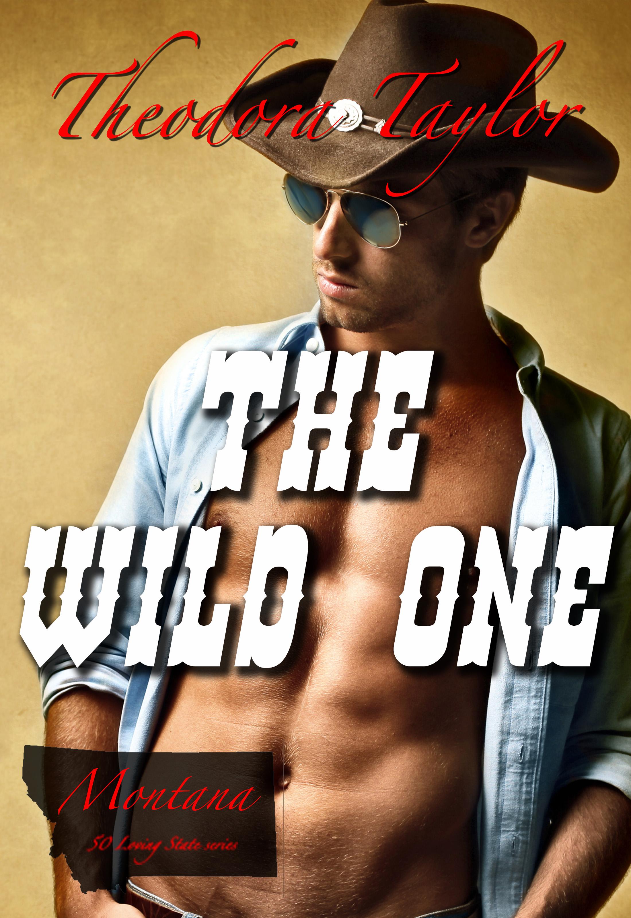 Theodora Taylor - The Wild One