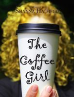 Cover for 'The Coffee Girl'