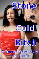 Cover for 'Stone Cold Bitch (F/f Domination)'