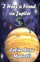 Cover for 'I Have a Friend on Jupiter'