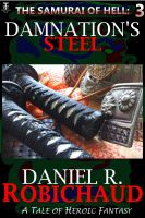 Cover for 'Damnation's Steel: A Tale of the Samurai of Hell'