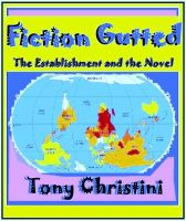 Cover for 'Fiction Gutted: The Establishment and the Novel'