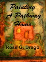 Cover for 'Painting A Pathway Home'