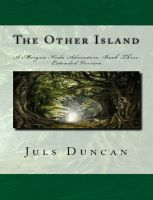 Cover for 'The Other Island, A Morgan Koda Adventure, Book Three'