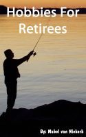 Cover for 'Hobbies For Retirees'