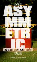 Cover for 'My Asymmetric Inexpressible You'