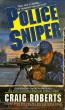 Police Sniper by Craig Roberts