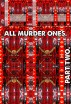 All Murder Ones. Part 2. by Joseph Anthony Alizio, Jr
