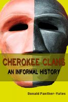 Cover for 'Cherokee Clans:  An Informal History'