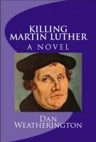 Cover for 'Killing Martin Luther'