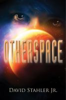 Cover for 'Otherspace: Book Three of the Truesight Trilogy'
