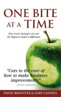 Cover for 'One Bite at a Time : How every manager can use Six Sigma to make a difference'