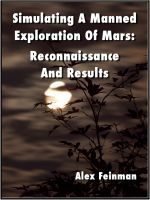 Cover for 'Simulating A Manned Exploration Of Mars: Reconnaissance And Results'