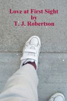 T. J. Robertson - Love at First Sight