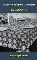 Cover for 'Summer Snowflake No. 7530 Tablecloth Vintage Crochet Pattern eBook'