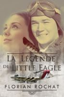 Cover for 'La légende de Little Eagle'