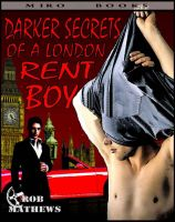 Cover for 'Darker Secrets of a London Rent Boy'