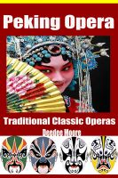 Cover for 'Peking Opera - Traditional Classic Operas'