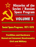 Cover for 'Histories of the Soviet / Russian Space Program - Volume 3: Soviet Space Programs, 1971-75 - Facilities and Hardware, Manned and Unmanned, Bioastronautics, Civil and Military'