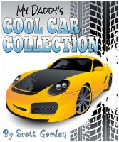 Cover for 'My Daddy's Cool Car Collection'