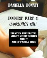 Cover for 'Innocest Part 1: Charlotte's 18th'