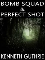 Cover for 'Bomb Squad and Perfect Shot (Two Story Pack)'