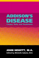 Cover for 'Addison's Disease: Causes, Tests and Treatments'