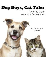 Cover for 'Dog Days, Cat Tales: Stories to read to your furry friends'