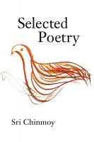 Sri Chinmoy - Selected Poems by Sri Chinmoy