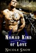 Nomad Kind of Love: Prairie Devils MC Romance by Nicole Snow