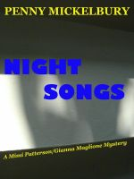 Cover for 'Night Songs: A Mimi/Gianna Mystery'