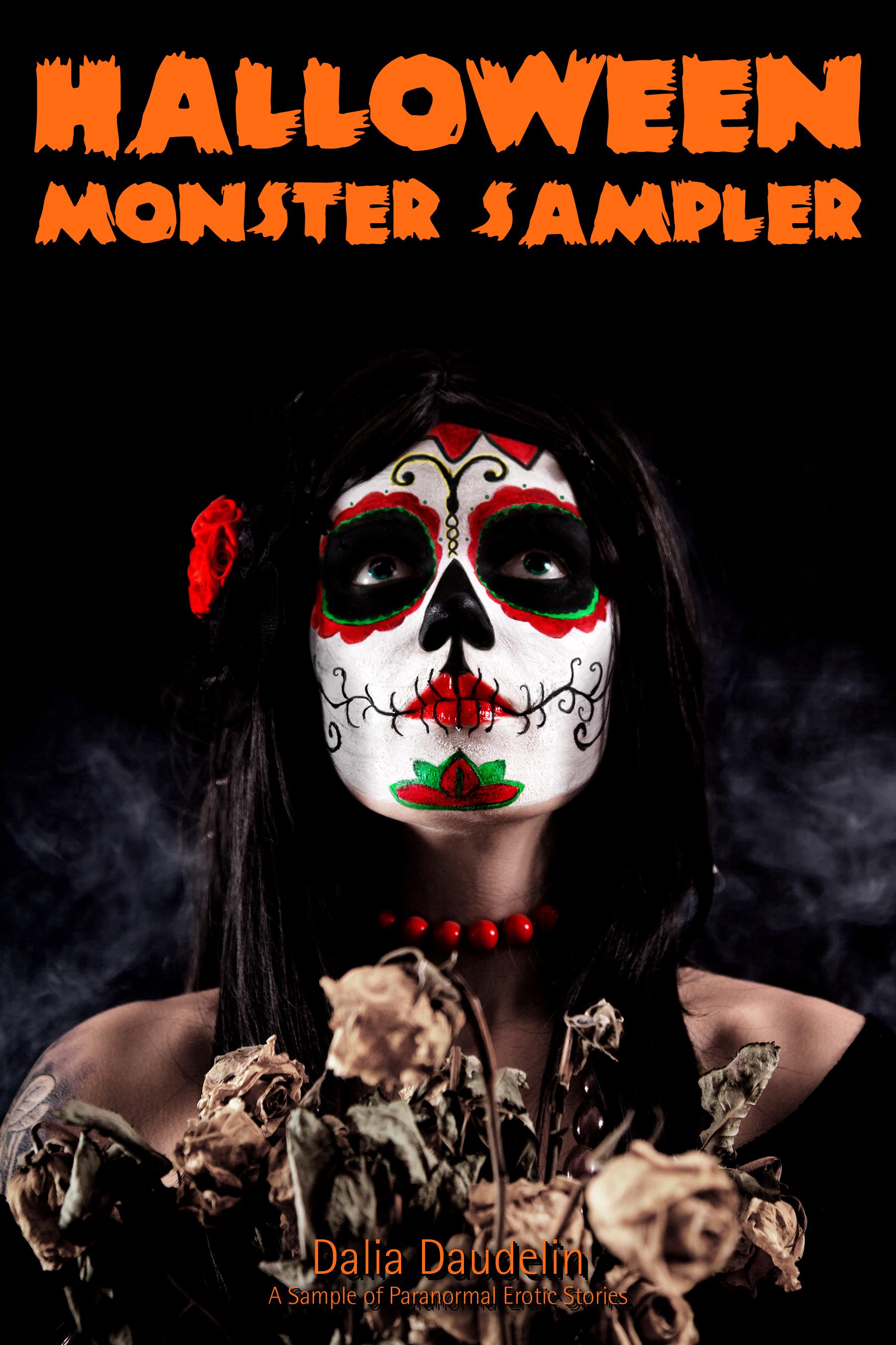 Dalia Daudelin - Halloween Monster Sampler (A Sample of Paranormal Erotic Stories)